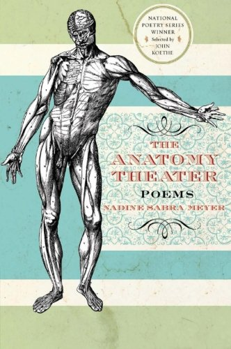 The Anatomy Theater: Poems