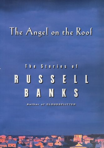 The Angel on the Roof: The Stories of