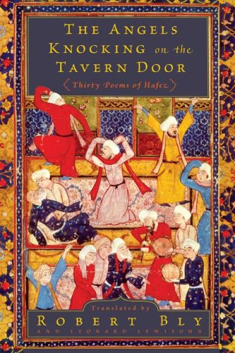 The Angels Knocking on the Tavern Door: Thirty Poems of Hafez 9780061138843
