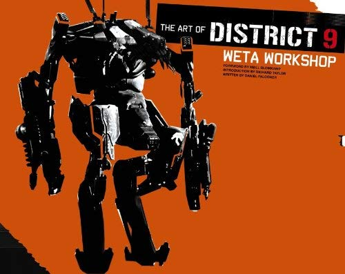 The Art of District 9: Weta Workshop 9780062064301