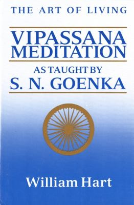 The Art of Living: Vipassana Meditation: As Taught by S. N. Goenka 9780060637248