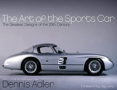 The Art of the Sports Car: The Greatest Designs of the 20th Century