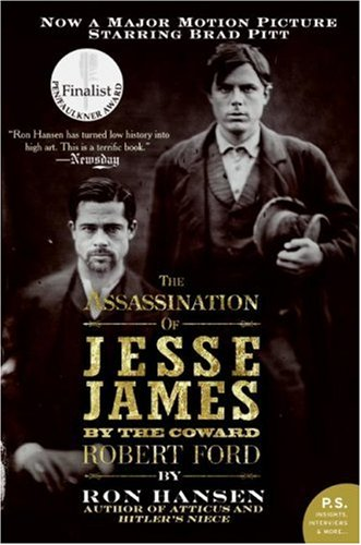 The Assassination of Jesse James by the Coward Robert Ford 9780061120190