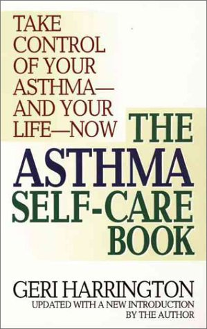 The Asthma Self-Care Book: How to Take Control of Your Asthma