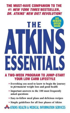 The Atkins Essentials: A Two-Week Program to Jump-Start Your Low Carb Lifestyle 9780060598389