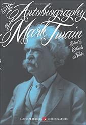 The Autobiography of Mark Twain: Deluxe Modern Classic (Harper Perennial Modern Classics) 21779809