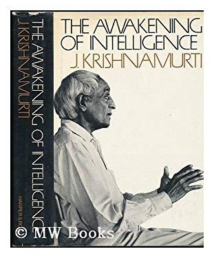 The Awakening of Intelligence