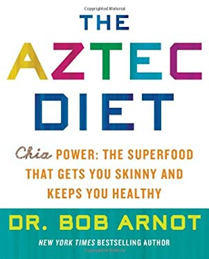 The Aztec Diet 9780062124050