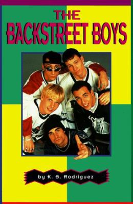The Backstreet Boys: The Band That's Got It Goin' On!