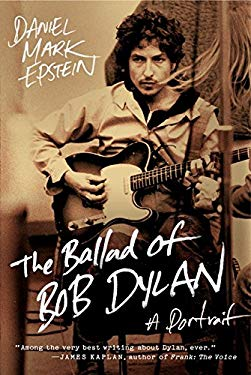 The Ballad of Bob Dylan: A Portrait 9780061807336