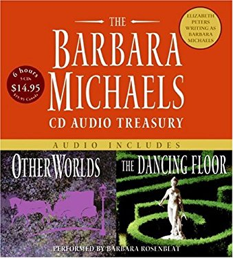 The Barbara Michaels Treasury: Other Worlds/The Dancing Floor