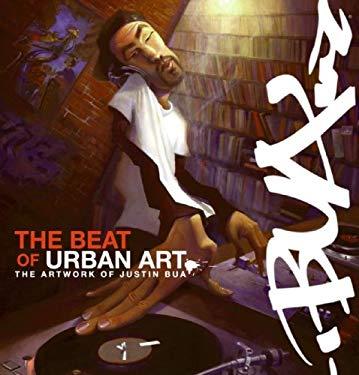 The Beat of Urban Art: The Art of Justin Bua