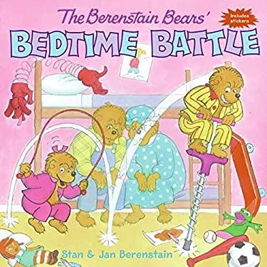 The Berenstain Bears' Bedtime Battle