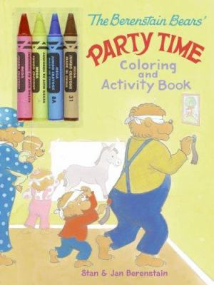 The Berenstain Bears' Party Time Coloring and Activity Book [With Door Hangers and 4 Jumbo Crayons]
