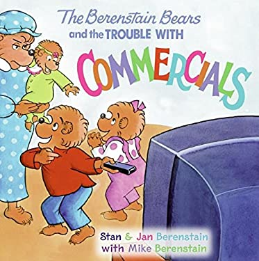 The Berenstain Bears and the Trouble with Commercials