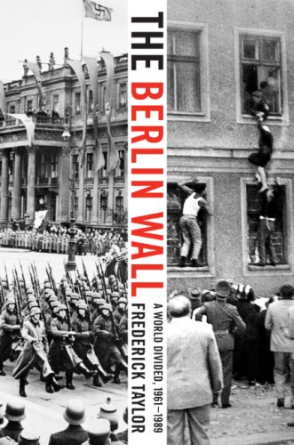 The Berlin Wall: A World Divided, 1961-1989 9780060786137