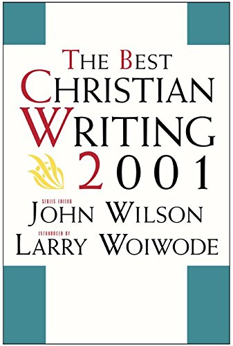 The Best Christian Writing 2001