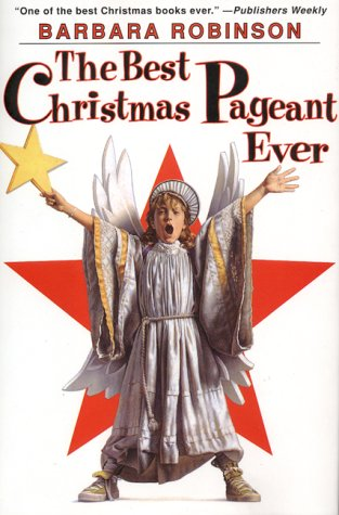 The Best Christmas Pageant Ever 9780060250430