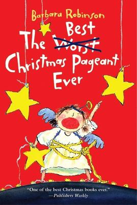The Best Christmas Pageant Ever 9780064402750