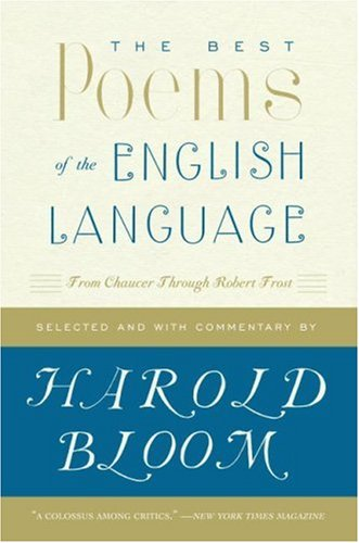 The Best Poems of the English Language: From Chaucer Through Robert Frost 9780060540425