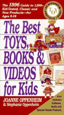 The Best Toys, Books and Videos for Kids, 1996