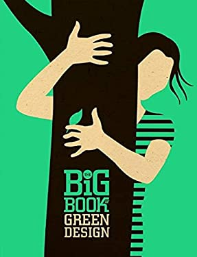 The Big Book of Green Design 9780061757990