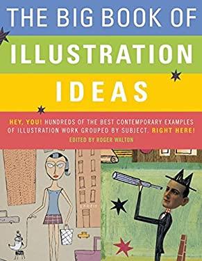 The Big Book of Illustration Ideas
