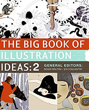 The Big Book of Illustration Ideas: 2