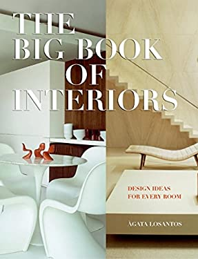 The Big Book of Interiors: Design Ideas for Every Room 9780060833435
