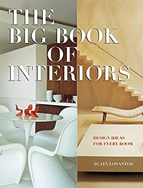 The Big Book of Interiors: Design Ideas for Every Room 9780061149948