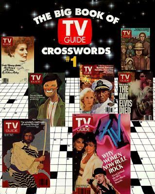 The Big Book of TV Guide Crosswords, #1: Test Your TV IQ with More Than 250 Great Puzzles from TV Guide! 9780060969684