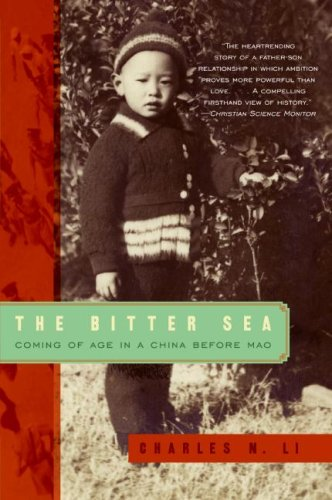 The Bitter Sea: Coming of Age in a China Before Mao