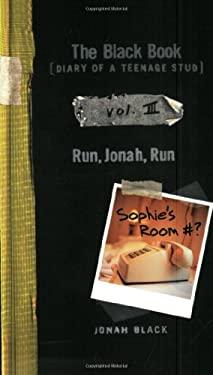 The Black Book [Diary of a Teenage Stud], Vol. III: Run, Jonah, Run
