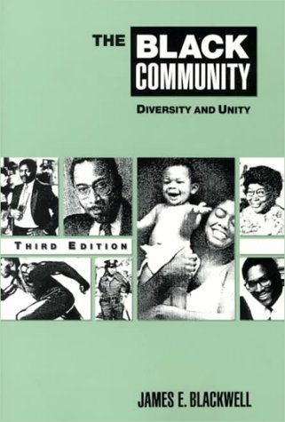 The Black Community: Diversity and Unity