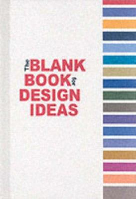 The Blank Book for Design Ideas