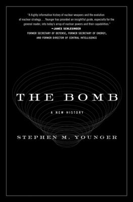 The Bomb: A New History 9780061537202