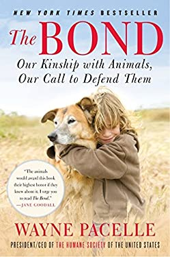 The Bond: Our Kinship with Animals, Our Call to Defend Them 9780061969805