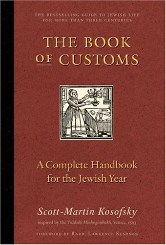 The Book of Customs: A Complete Handbook for the Jewish Year 9780060524371