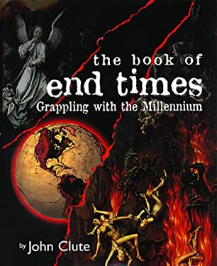 The Book of End Times: Grappling with the Millennium 9780061050336