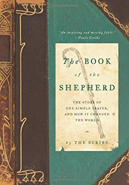 The Book of the Shepherd: The Story of One Simple Prayer, and How It Changed the World