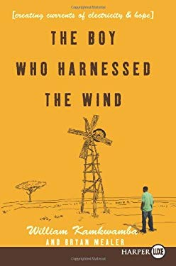 The Boy Who Harnessed the Wind LP: Creating Currents of Electricity and Hope 9780061884986