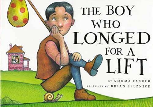 The Boy Who Longed for a Lift