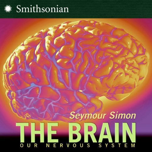 The Brain: Our Nervous System