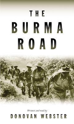 The Burma Road: The Burma Road