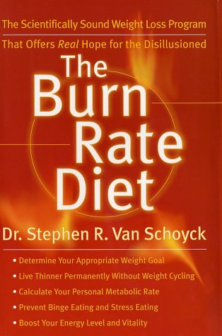 The Burn Rate Diet: The New Mind-Body Treatment for Permanent Weight Control
