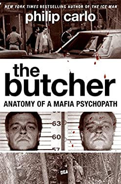 The Butcher: Anatomy of a Mafia Psychopath 9780061744655