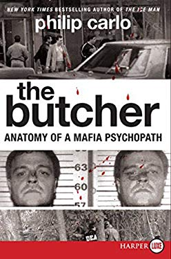 The Butcher LP: Anatomy of a Mafia Psychopath 9780061885020