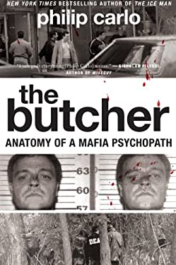 The Butcher: Anatomy of a Mafia Psychopath 9780061744662
