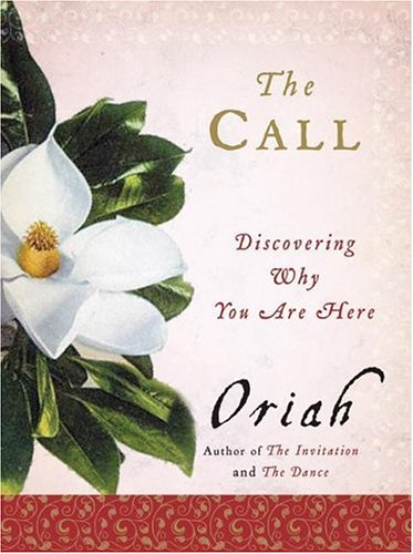 The Call: Discovering Why You Are Here 9780061116698