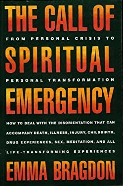 The Call of Spiritual Emergency
